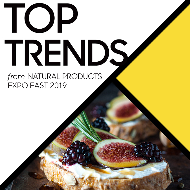Top Trends from Natural Products Expo East 2019